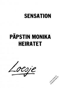 Sensation / Päpstin Monika heiratet