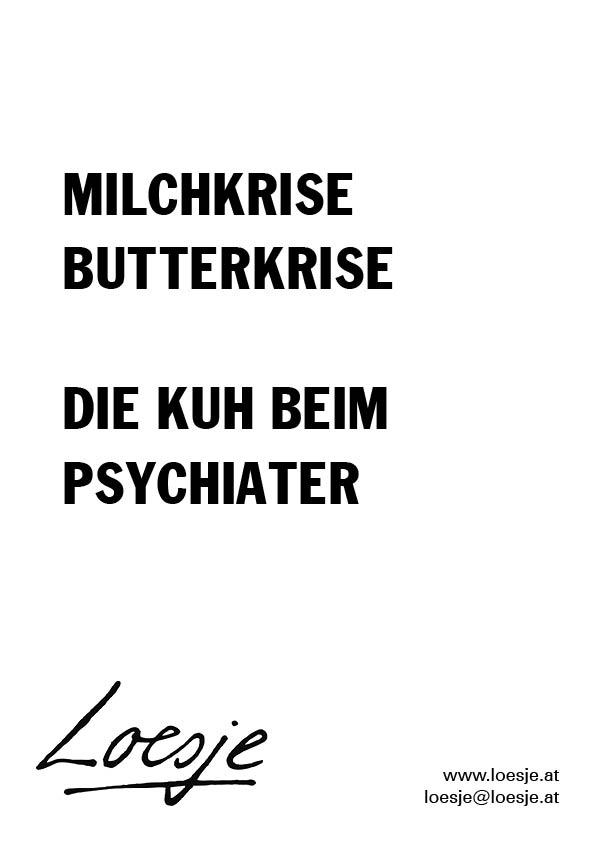 Milchkrise / Butterkrise / die Kuh beim Psychiater