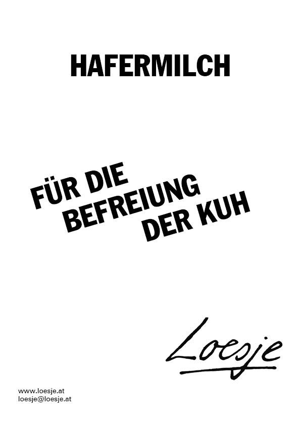 Hafermilch / für die Befreiung der Kuh