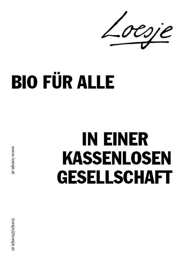 Bio für alle / in einer kassenlosen Gesellschaft